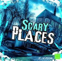 Scary Places 1429639709 Book Cover