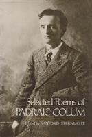 Selected Poems of Padraic Colum (Irish Studies) 0815624581 Book Cover