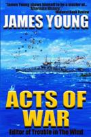 Acts of War 1503228746 Book Cover