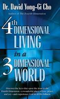 4th Dimension Living In A 3rd Dimension World 1610362276 Book Cover