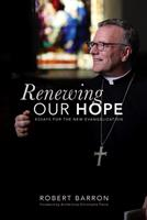 Renewing Our Hope: Essays for the New Evangelization 0813233054 Book Cover