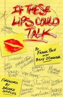 If These Lips Could Talk 1948901633 Book Cover