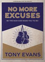 No More Excuses - Teen Guys' Bible Study Book: Be the Man God Made You to Be null Book Cover
