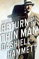The Return of the Thin Man 0802120504 Book Cover