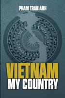 Viet Nam My Country 1511857021 Book Cover