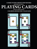 Coloring Book for 2 Year Olds (Playing Cards) 0244860955 Book Cover