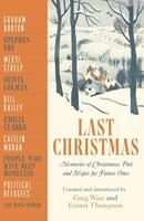 Last Christmas: Memories of Christmases Past and Hopes of Future Ones 1529404231 Book Cover
