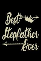 Best Stepfather Ever: Food Journal Track Your Meals Eat Clean And Fit Breakfast Lunch Diner Snacks Time Items Serving Cals Sugar Protein Fiber Carbs Fat 110 Pages 6 X 9 In 15.24 X 22.86 Cm 1708103538 Book Cover