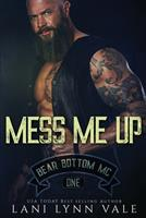 Mess Me Up 172597701X Book Cover