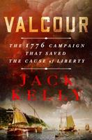 Valcour: The 1776 Campaign That Saved the Cause of Liberty 125024711X Book Cover