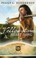 Yellowstone Heart Song 1468172352 Book Cover