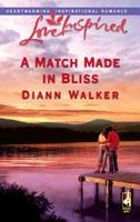 A Match Made in Bliss (Bliss Village Series #1) (Love Inspired #341) 0373873573 Book Cover