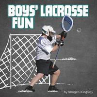 Boys' Lacrosse Fun 1977124763 Book Cover