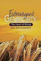 Extravagant Generosity: The Heart of Giving [With CDROM] 1426728565 Book Cover