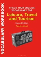 Check Your English Vocabulary for Leisure, Travel and Tourism: All you need to improve your vocabulary 1472976126 Book Cover