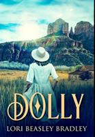 Dolly: Premium Hardcover Edition 1034286269 Book Cover
