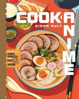 Cook Anime: Eat Like Your Favorite Character—from Bento to Okonomiyaki