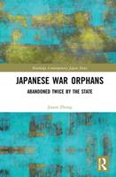 Japanese War Orphans: Abandoned Twice by the State 0367187574 Book Cover