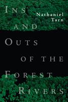 Ins and Outs of the Forest Rivers (New Directions Paperbook) 0811217981 Book Cover