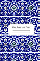 Islam Art Inspirational, Motivational and Spiritual Theme Wide Ruled Line Paper 1676529691 Book Cover