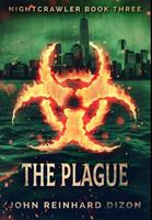The Plague: Premium Hardcover Edition 103425006X Book Cover
