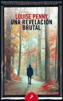 Una Revelaci�n Brutal / The Brutal Telling 8498389828 Book Cover