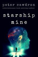 Starship Mine 1530721334 Book Cover
