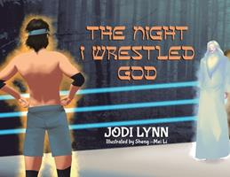 The Night I Wrestled God 0228836808 Book Cover