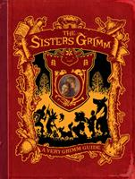 The Sisters Grimm: A Very Grimm Guide 1419702017 Book Cover