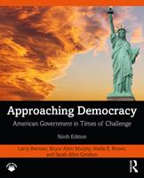 Approaching Democracy: American Government in Times of Challenge 0367252694 Book Cover