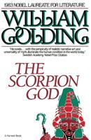The Scorpion God: Three Short Novels 0151364109 Book Cover