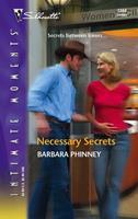Necessary Secrets 0373274149 Book Cover