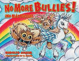 No More Bullies!/¡No Más Bullies: Owl in a Straw Hat 2: Owl in a Straw Hat 2 0890136424 Book Cover