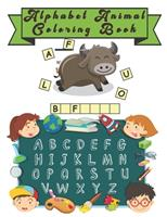 Alphabet Animal Coloring Book: Happy Learning Alphabet Coloring Book. Baby Preschool Activity Book for Kids tracing letters With Lovely Sweet Animals 1654510327 Book Cover
