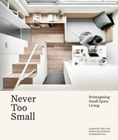 Never Too Small : Reimagining Small Spaces