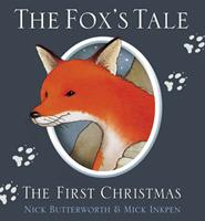 The Fox's Story: Jesus Is Born 0310557909 Book Cover