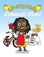 Landon's Lemonade Stand 162676655X Book Cover