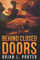 Behind Closed Doors 1715606221 Book Cover