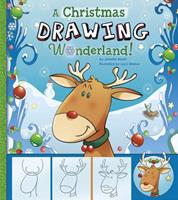 A Christmas Drawing Wonderland!: A Step-By-Step Sketchpad 1476534470 Book Cover