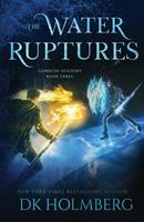 The Water Ruptures 1071123785 Book Cover