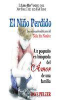 El Niño Perdido: Un pequeño en búsqueda del Amor de una familia 1713549468 Book Cover
