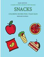 Coloring Books for 2 Year Olds (Snacks) 0244561567 Book Cover