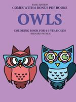Coloring Book for 4-5 Year Olds (Owls) 0244262047 Book Cover