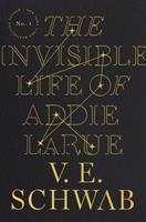 The Invisible Life of Addie LaRue 0765387565 Book Cover