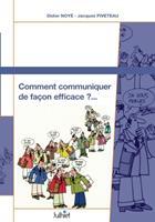 Comment communiquer de faon effficace ? 2364460166 Book Cover