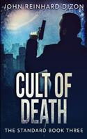 Cult Of Death (The Standard Book 3) 1034019996 Book Cover