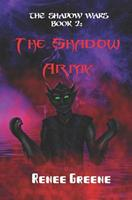 The Shadow Army 109118240X Book Cover