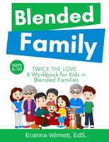 Twice the Love: A Workbook for Kids in Blended Families 0615983669 Book Cover