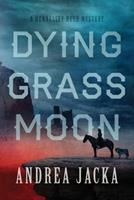 Dying Grass Moon 0473561158 Book Cover