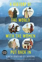 A History of the World with the Women Put Back in 0750989092 Book Cover